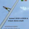 """""""Ich bin gut – wir sind besser"""": FG-Projektwoche entwickelt Visionen für Kassel 2020"""
